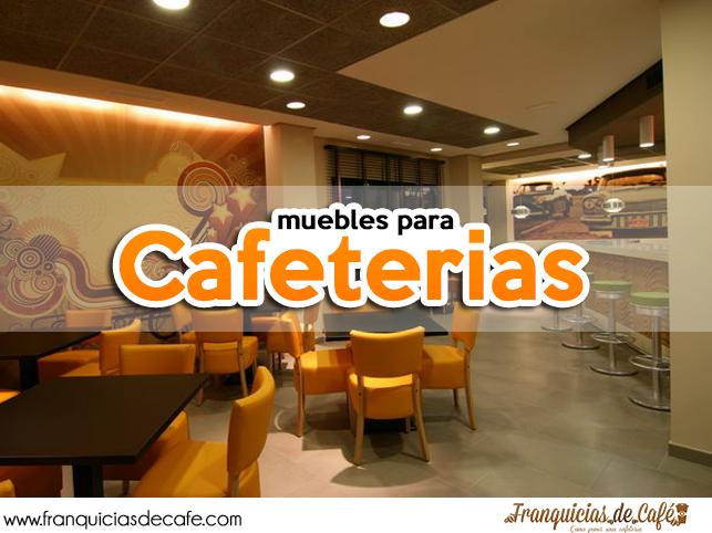 La elecci n de muebles para cafeteria podr a definir el for Muebles para cafeteria