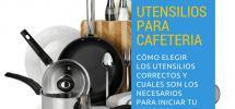 elegir y comprar utensilios para cafeteria
